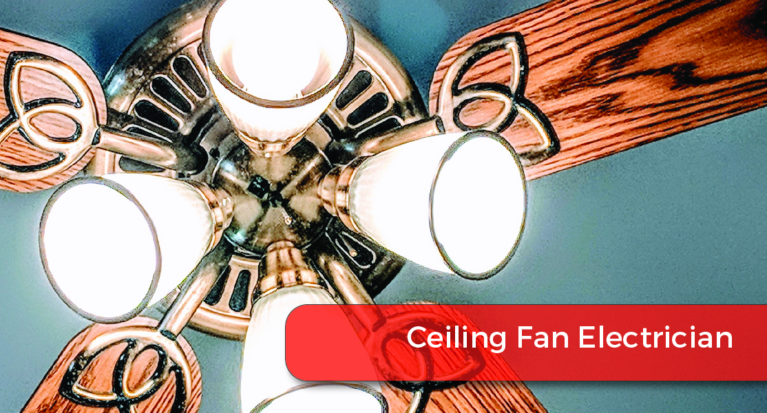 ceiling fan electrician